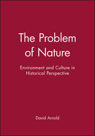The Problem of Nature by David Arnold