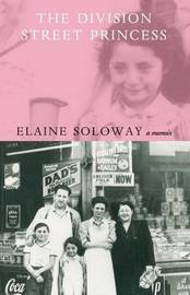 The Division Street Princess by Elaine Soloway