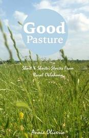 Good Pasture by Annie Oliverio