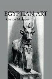 Egyptian Art by Gaston Maspero