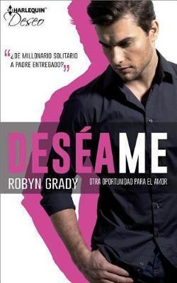 Otra Oportunidad Para el Amor by Robyn Grady