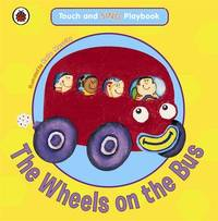 The Wheels on the Bus: Toddler Playbooks image