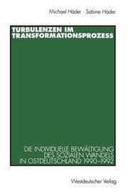 Turbulenzen Im Transformationsprozess by Michael Header