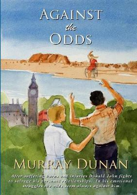 Against the Odds by Murray Dunan