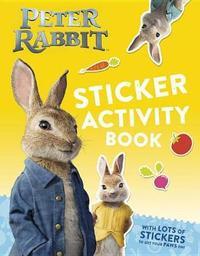 Peter Rabbit, the Movie Sticker Activity Book by Frederick Warne