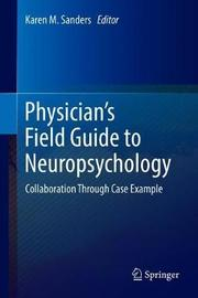 Physician's Field Guide to Neuropsychology image