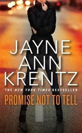 Promise Not to Tell by Jayne Ann Krentz image
