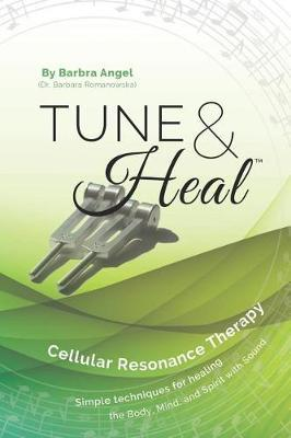 Tune & Heal by Barbra Angel
