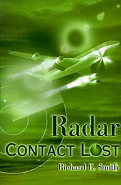 Radar Contact Lost by Richard E Smith image