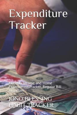 Expenditure Tracker by Jono Blessing Habit Tracker