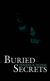 Buried Secrets by Deborah K. Fichera image