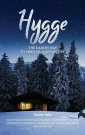 Hygge by Alexander Parker