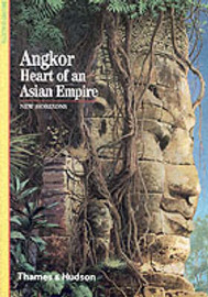 Angkor: Heart of an Asian Empire by Bruno Dagens