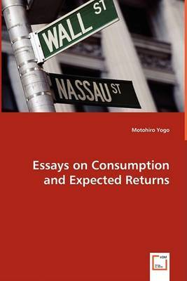 Essays on Consumption and Expected Returns by Motohiro Yogo image