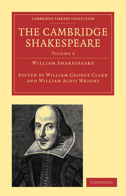 The Cambridge Shakespeare by William Shakespeare
