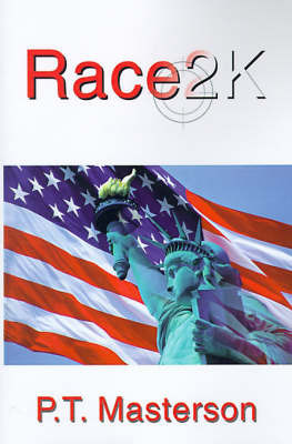 Race2K by P. T. Masterson