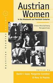 Austrian Women in the Nineteenth and Twentieth Centuries