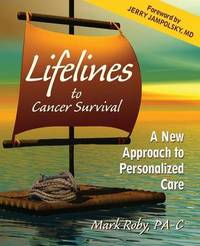 Lifelines to Cancer Survival by Mark Roby