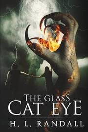 The Glass Cat Eye by H L Randall