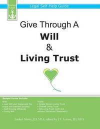 Give Through a Will & Living Trust by Sanket Mistry
