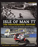 Isle of Man TT: The Photographic History by Jim Pipe