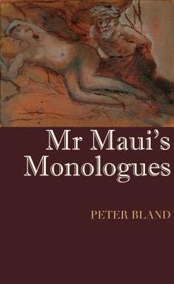 Mr Maui's Monologues image