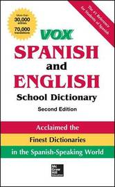 Vox Spanish and English School Dictionary, Paperback, 2nd Edition by Vox