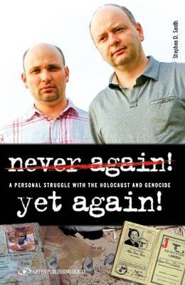 Never Again! Yet Again! by Stephen D Smith