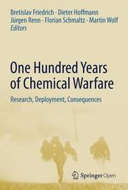 One Hundred Years of Chemical Warfare: Research, Deployment, Consequences image