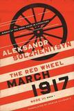 March 1917 by Aleksandr Solzhenitsyn