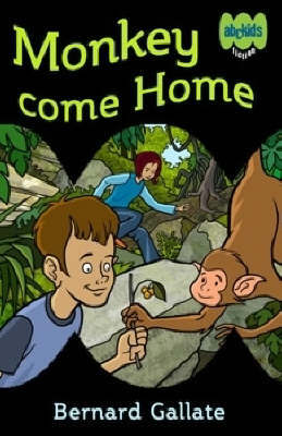 Monkey Come Home by Bernard Gallate image