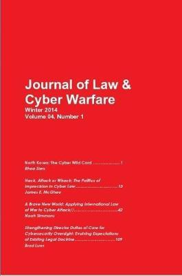 Cyber Warfare North Korea, Hack, Attack, Wack, International Law, Cybersecurity by Journal of Law and Cyber Warfare