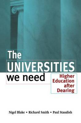 The Universities We Need by Nigel Blake image