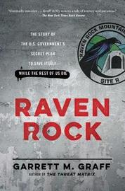 Raven Rock by Garrett M Graff