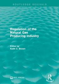 Regulation of the Natural Gas Producing Industry image