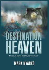 Destination Heaven by Mark Nyarko image