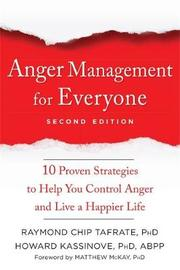 Anger Management for Everyone by Raymond Chip Tafrate