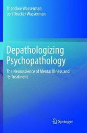 Depathologizing Psychopathology by Theodore Wasserman image