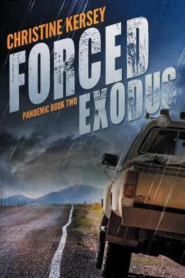 Forced Exodus (Pandemic Book Two) by Christine Kersey image