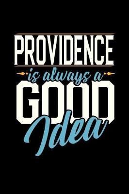 Providence Is Always a Good Idea by Dennex Publishing