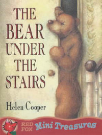 The Bear Under the Stairs by Helen Cooper image