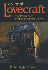 Eternal Lovecraft: The Persistence of HPL in Popular Culture image