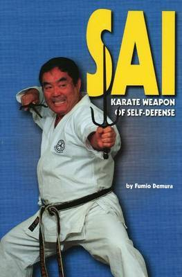 Sai: Karate Weapon of Self-Defense by Fumio Demura image