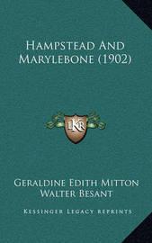 Hampstead and Marylebone (1902) by Geraldine Edith Mitton