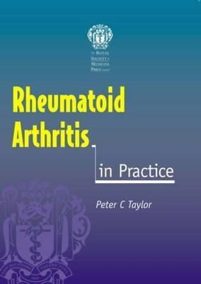 Rheumatoid Arthritis in Practice by Peter Taylor image