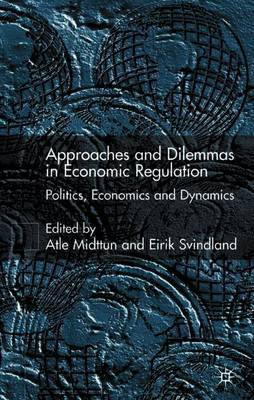 Approaches and Dilemmas in Economic Regulation image