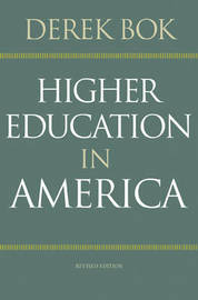 Higher Education in America by Derek Bok
