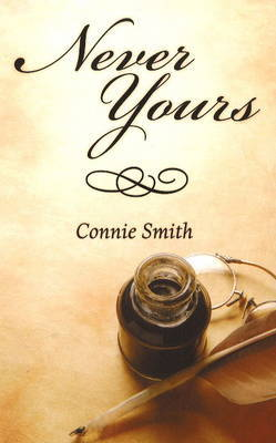 Never Yours by Connie Smith image