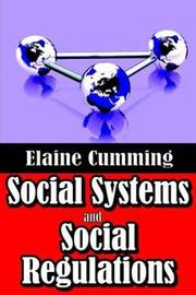 Social Systems and Social Regulations by Elaine Cumming
