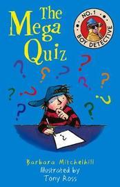 The Mega Quiz by Barbara Mitchelhill
